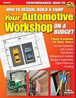 How to Design, Build & Equip Your Automotive Workshop on a Budget af Jeffrey Zurschmeide