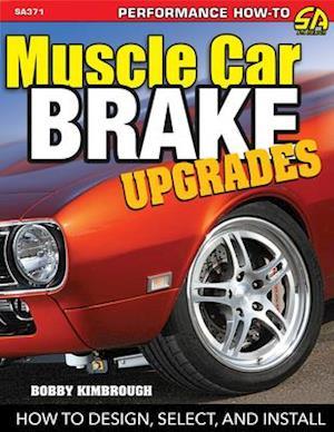 Muscle Car Brake Upgrades