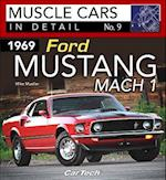 1969 Ford Mustang Mach 1 (Muscle Cars in Detail)