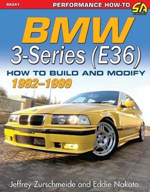 BMW 3-Series (E36) 1992-1999 af Jeffrey Zurschmeide, Eddie Nakato