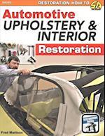 Automotive Upholstery and Interior Restoration (Restoration How to Sa Design)