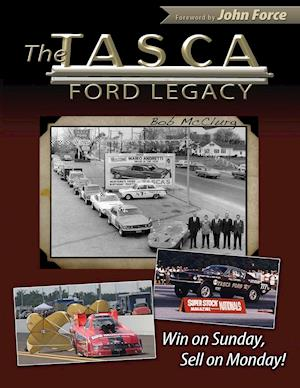 Bog, hæftet The Tasca Ford Legacy: Win on Sunday, Sell on Monday! af Bob McClurg