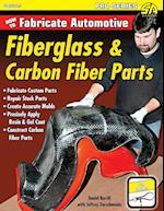 How to Fabricate Automotive Fiberglass & Carbon Fiber Parts af Jeffrey Zurschmeide, Dan Burrill