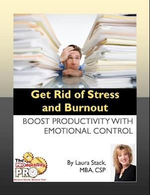 Get Rid of Stress and Burnout af Laura Stack