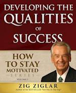 Developing the Qualities of Success af Zig Ziglar