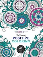 The Power of Positive Coloring (Coloring Book Project TM)