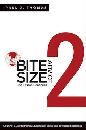 Bite Size Advice 2 af Paul J. Thomas