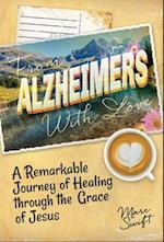 From Alzheimer's With Love