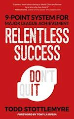 Relentless Success
