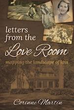 Letters from the Love Room: Mapping the Landscape of Loss
