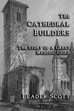 The Cathedral Builders af Leader Scott
