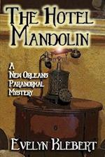 The Hotel Mandolin