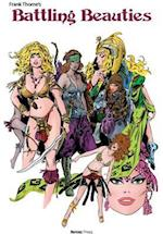 Frank Thorne's Battling Beauties (Frank Thornes Battling Beauties)