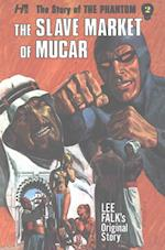 The Slave Market of Mucar af Lee Falk