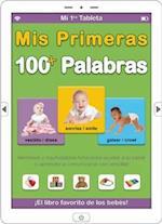 Mi 1ra Tableta: Mis Primeras 100+ Palabras af Alex A. Lluch