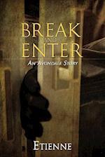 Break and Enter