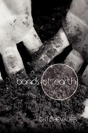 Bog, hæftet Bonds of Earth af G. N. Chevalier
