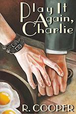 Play It Again, Charlie af R. Cooper
