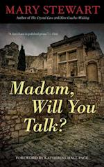 Madam, Will You Talk? (Rediscovered Classics)