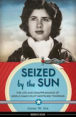 Seized by the Sun (Women of Action)