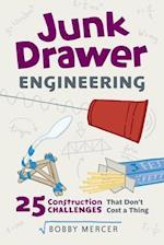 Junk Drawer Engineering (Junk Drawer Science)