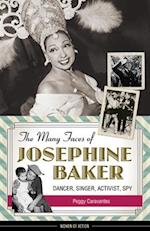 The Many Faces of Josephine Baker (Women of Action)