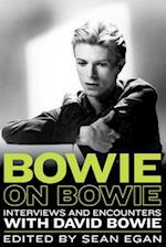 Bowie on Bowie (Musicians in Their Own Words)