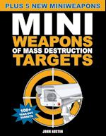Mini Weapons Of Mass Destruction Targets