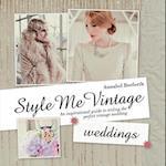 Style Me Vintage Weddings (Style Me Vintage)