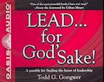Lead...For God's Sake!