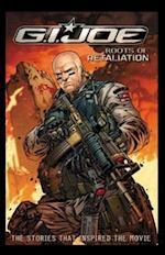 Roots of Retaliation (G I Joe IDW Unnumbered)