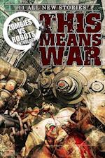 This Means War! af Brea Grant, James A. Moore, Nancy A. Collins
