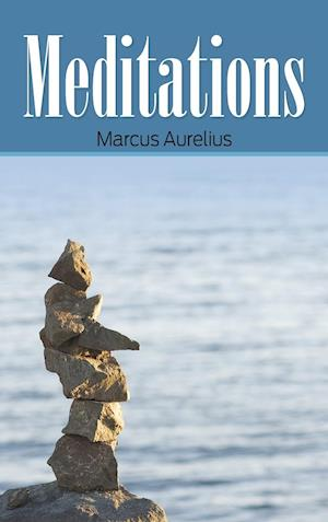 Bog, hardback Meditations af Marcus Aurelius