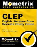 CLEP English Literature Exam (Mometrix Secrets Study Guides)
