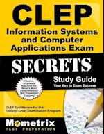 CLEP Information Systems and Computer Applications (Mometrix Secrets Study Guides)