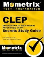 CLEP Introduction to Educational Psychology Exam (Mometrix Secrets Study Guides)