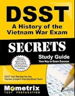 DSST A History of the Vietnam War Exam Secrets (DSST Secrets Study Guides)