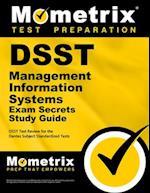 DSST Management Information Systems Exam Secrets