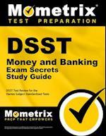 DSST Money and Banking Exam Secrets (DSST Secrets Study Guides)
