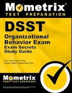 DSST Organizational Behavior Exam Secrets (DSST Secrets Study Guides)
