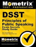 DSST Principles of Public Speaking Exam Secrets (DSST Secrets Study Guides)