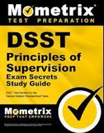 DSST Principles of Supervision Exam Secrets Study Guide (Mometrix Secrets Study Guides)