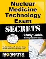 Nuclear Medicine Technology Exam Secrets