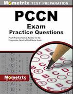 PCCN Exam Practice Questions (Mometrix Pccn Exam Practice Questions)