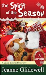 The Spirit of the Season (a Lexie Starr Mystery, Novella) af Jeanne Glidewell