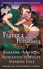 Pistols and Petticoats (a Historical Western Romance Anthology) af Sharon Ihle, Adrienne DeWolfe, Barbara Ankrum
