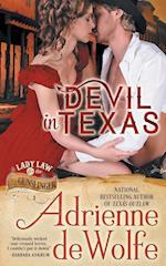 Devil in Texas (Lady Law & the Gunslinger Series, Book 1) (Lady Law the Gunslinger, nr. 1)