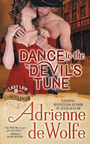 Bog, paperback Dance to the Devil's Tune (Lady Law & the Gunslinger Series, Book 2) af Adrienne DeWolfe