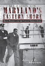 Murder on Maryland's Eastern Shore af Joseph E. Moore