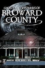 Ghosts and Mysteries of Broward County af Dorothy Salvo Davis